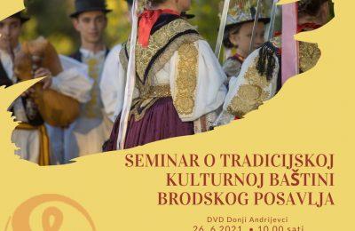 Seminar o tradicijskoj kulturnoj baštini brodskog posavlja